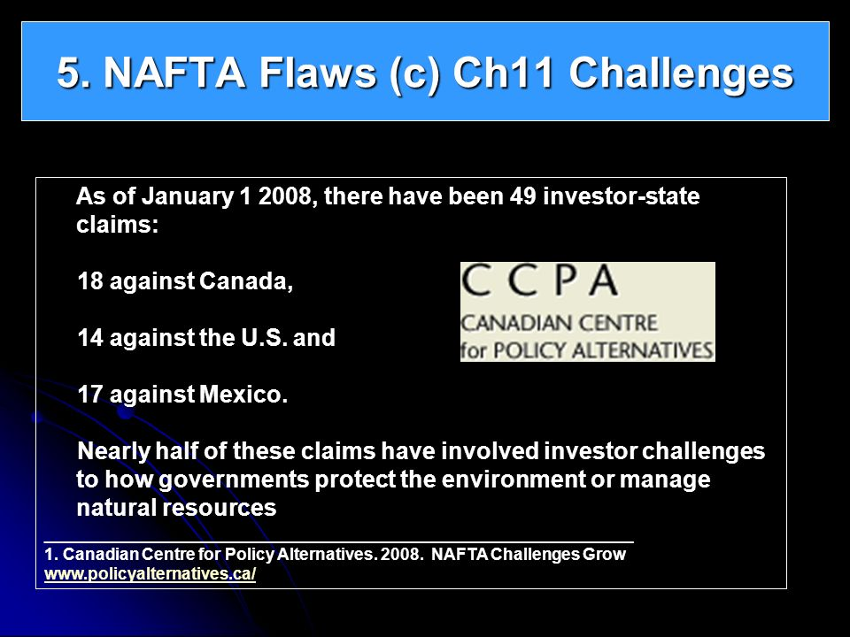 5. NAFTA Flaws (c) Ch11 Challenges