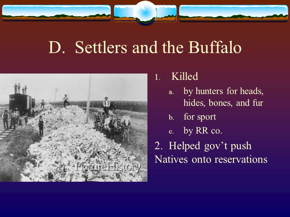 D. Settlers and the Buffalo