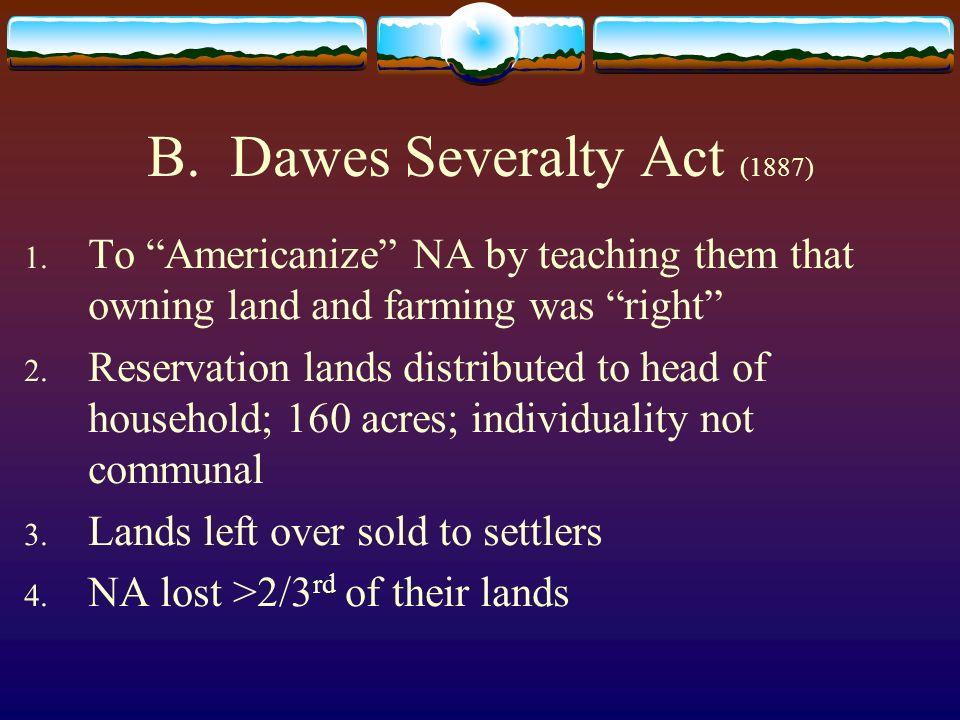 B. Dawes Severalty Act (1887)