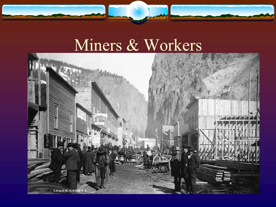 Miners & Workers