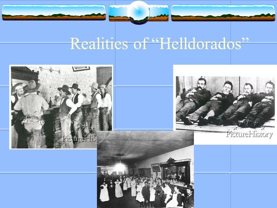 Realities of Helldorados