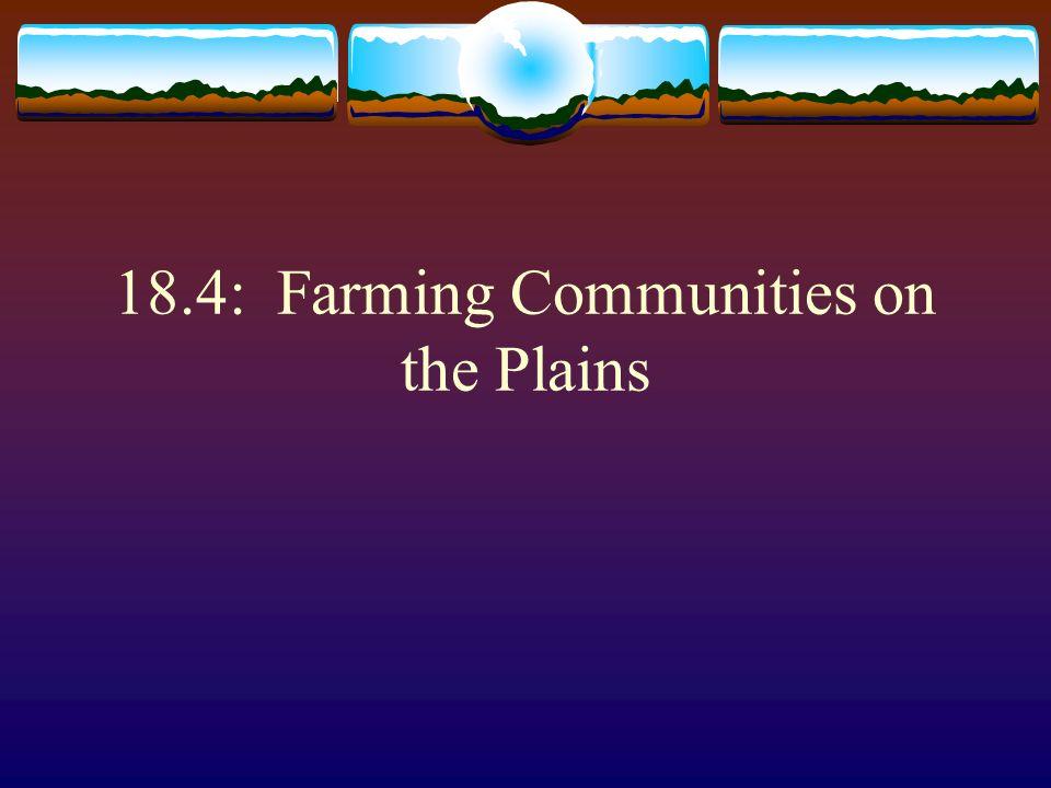 18.4: Farming Communities on the Plains