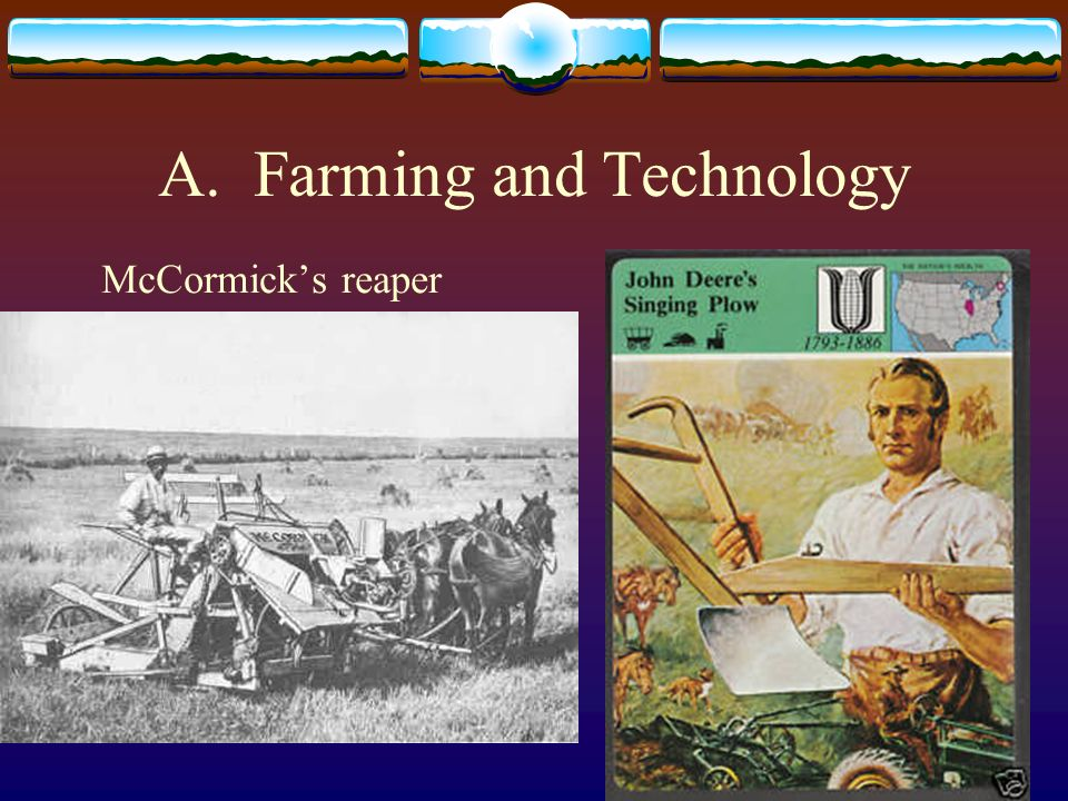 A. Farming and Technology