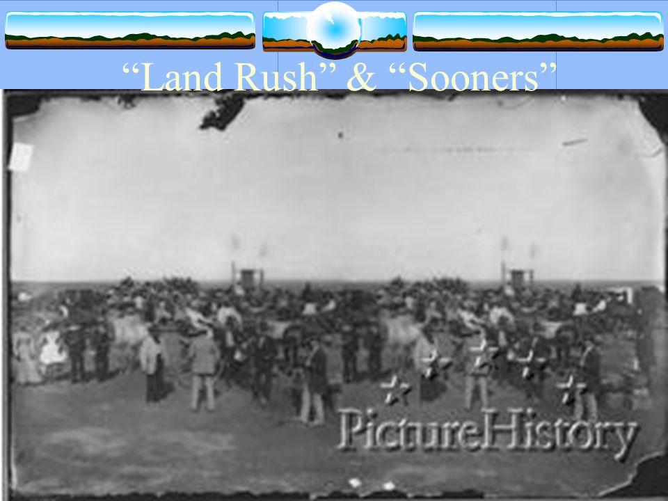 Land Rush & Sooners