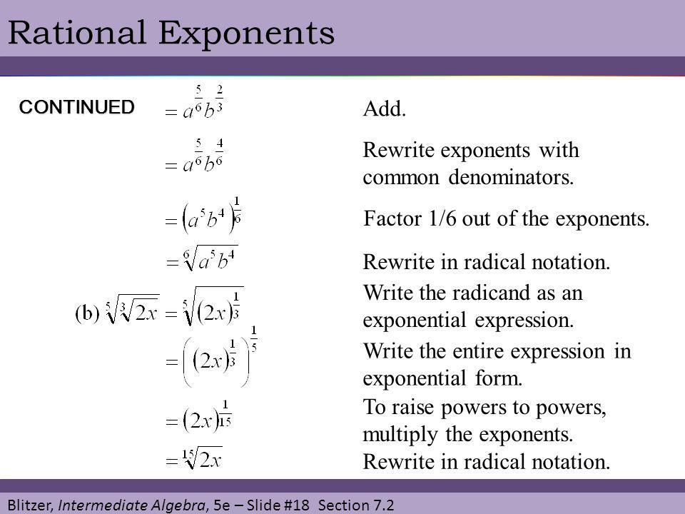 Rational Exponents Add. Rewrite exponents with common denominators.