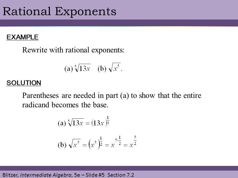 Rational Exponents Rewrite with rational exponents: