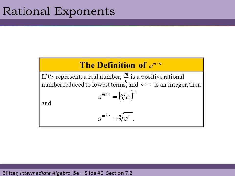 Rational Exponents The Definition of T