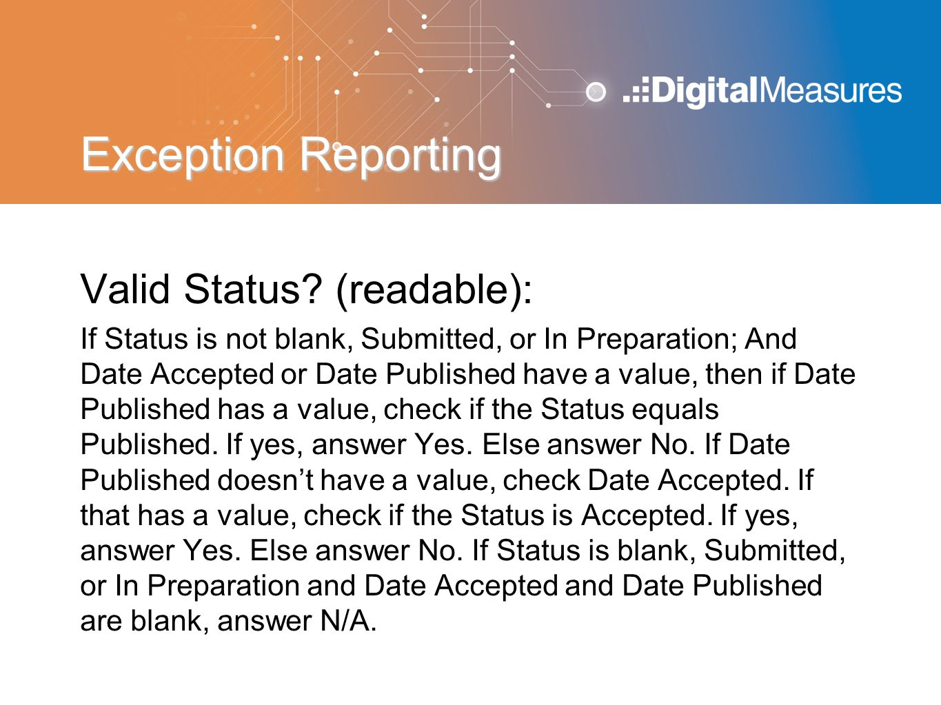 Exception Reporting Valid Status (readable):