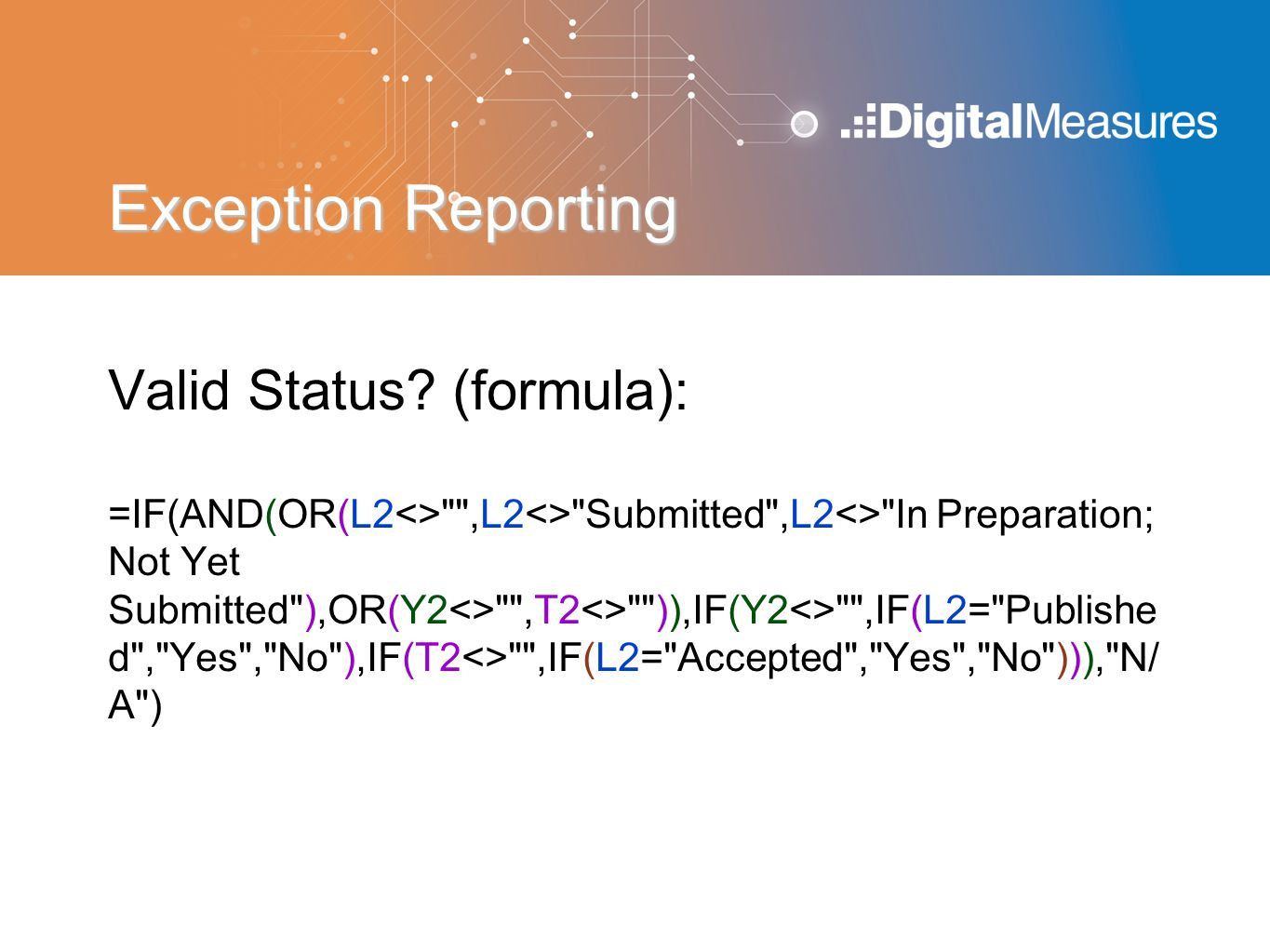 Exception Reporting Valid Status (formula):