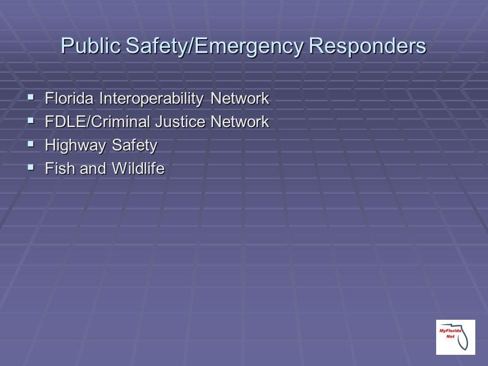 Public Safety/Emergency Responders