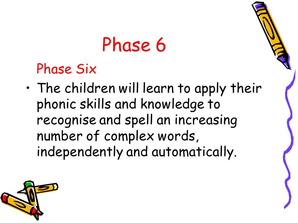 Phase 6 Phase Six.