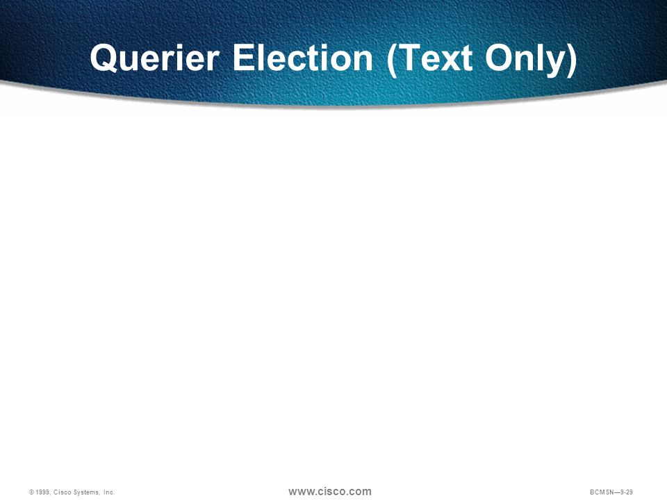 Querier Election (Text Only)