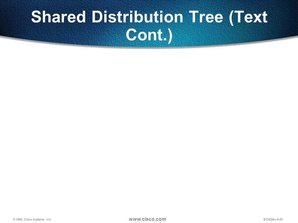 Shared Distribution Tree (Text Cont.)