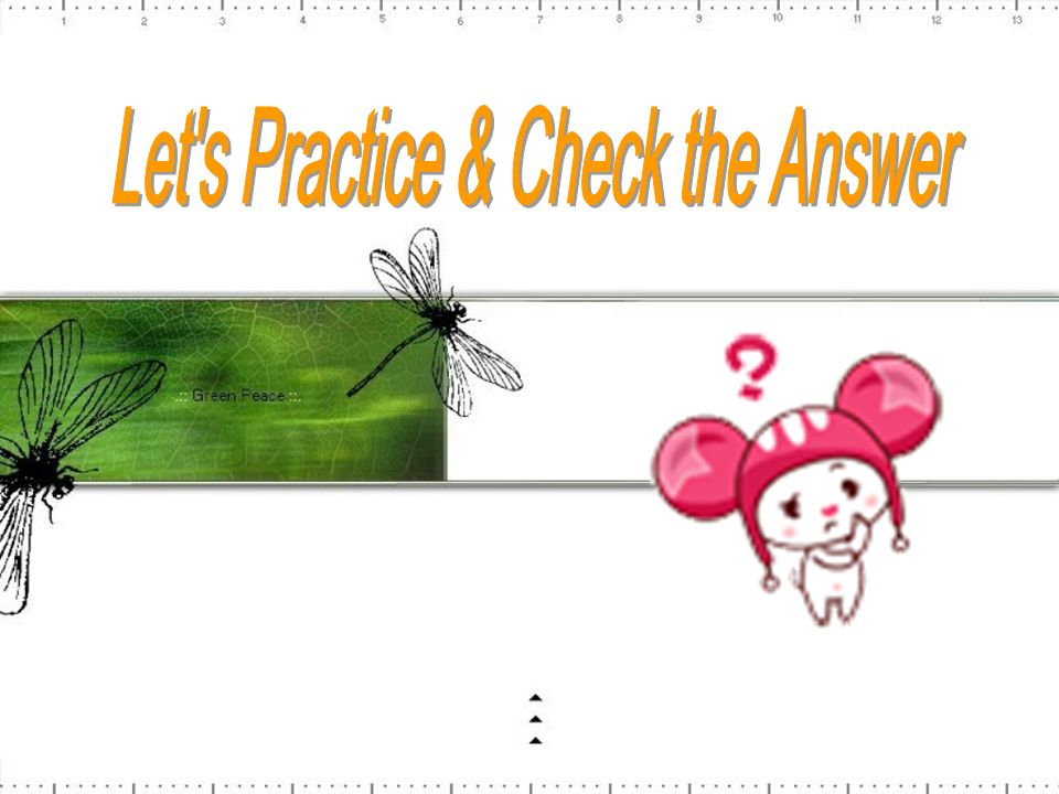 Let s Practice & Check the Answer