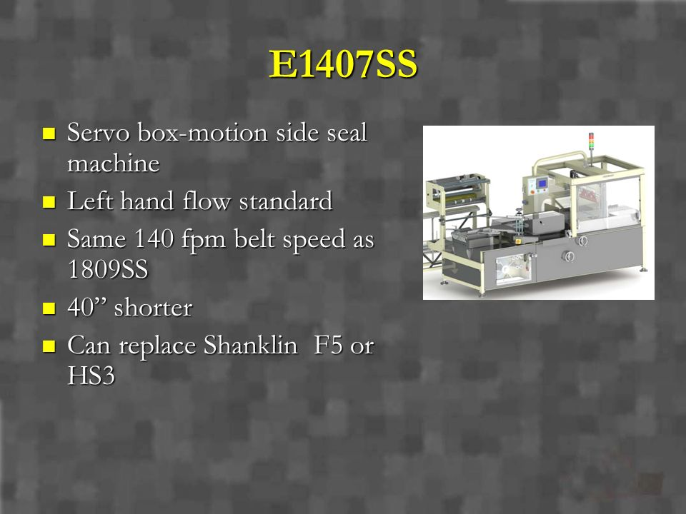E1407SS Servo box-motion side seal machine Left hand flow standard