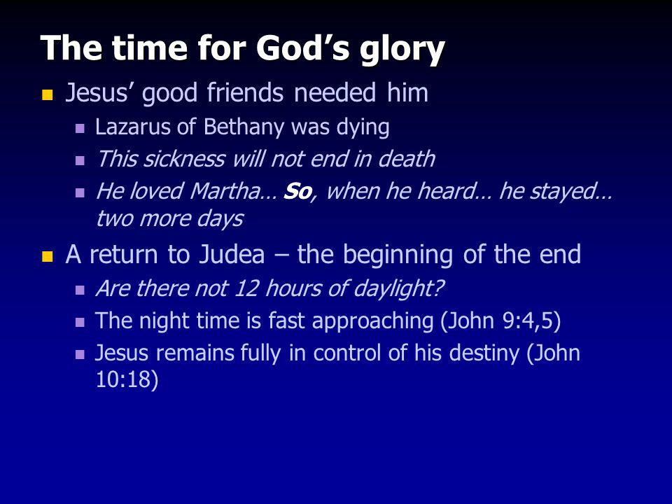 The time for God's glory