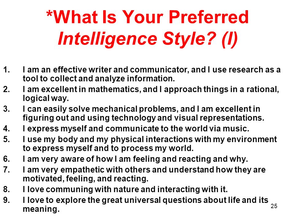*What Is Your Preferred Intelligence Style (I)