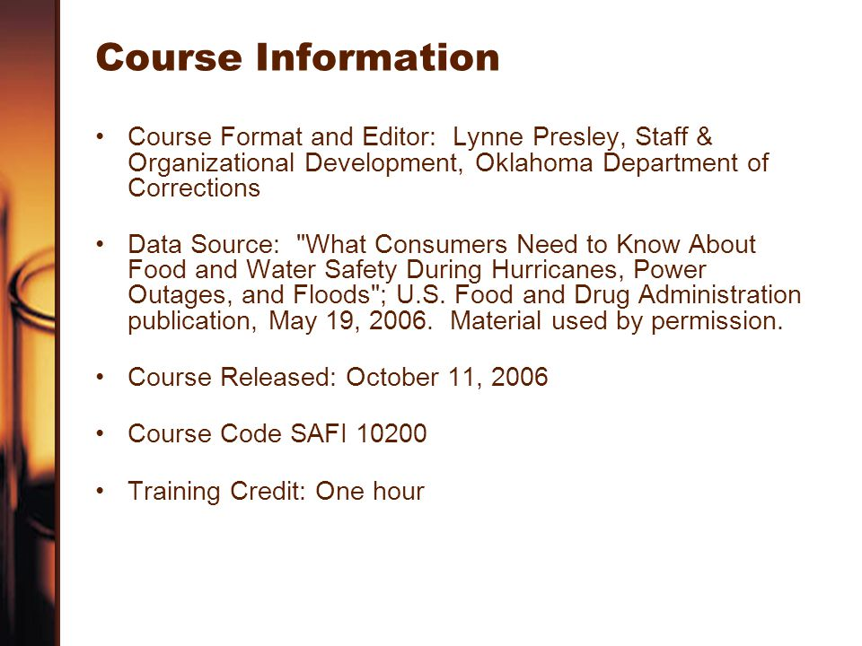 Course Information Course Format and Editor: Lynne Presley, Staff & Organizational Development, Oklahoma Department of Corrections.