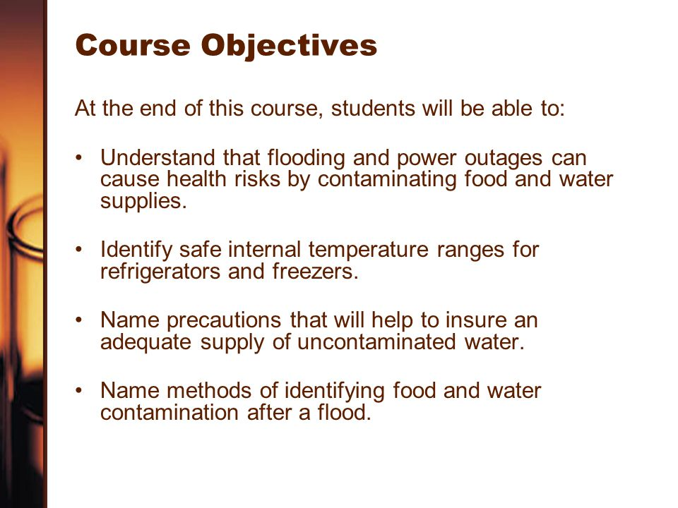 Course Objectives At the end of this course, students will be able to: