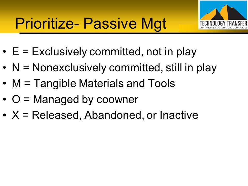 Prioritize- Passive Mgt