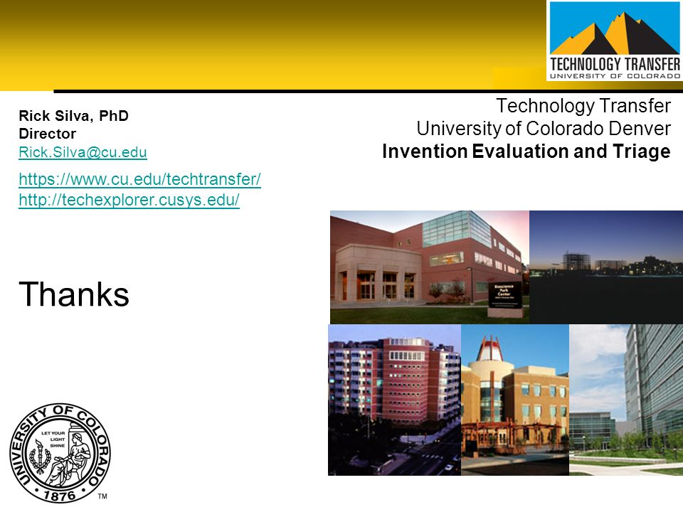 Technology Transfer University of Colorado Denver Invention Evaluation and Triage