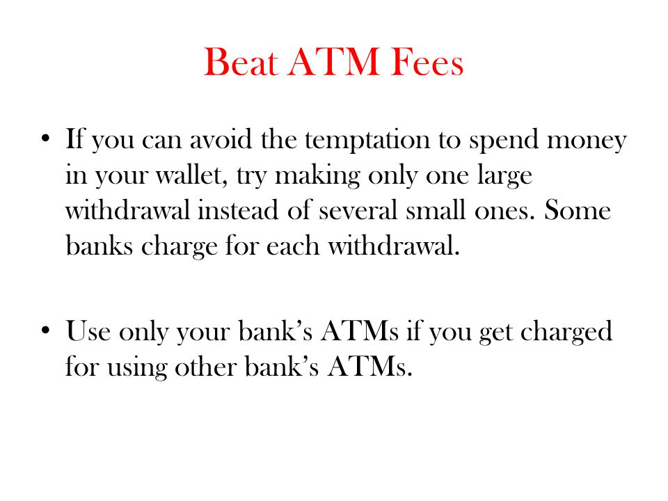 Beat ATM Fees