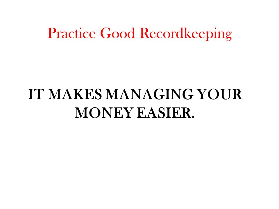It makes managing your money easier.