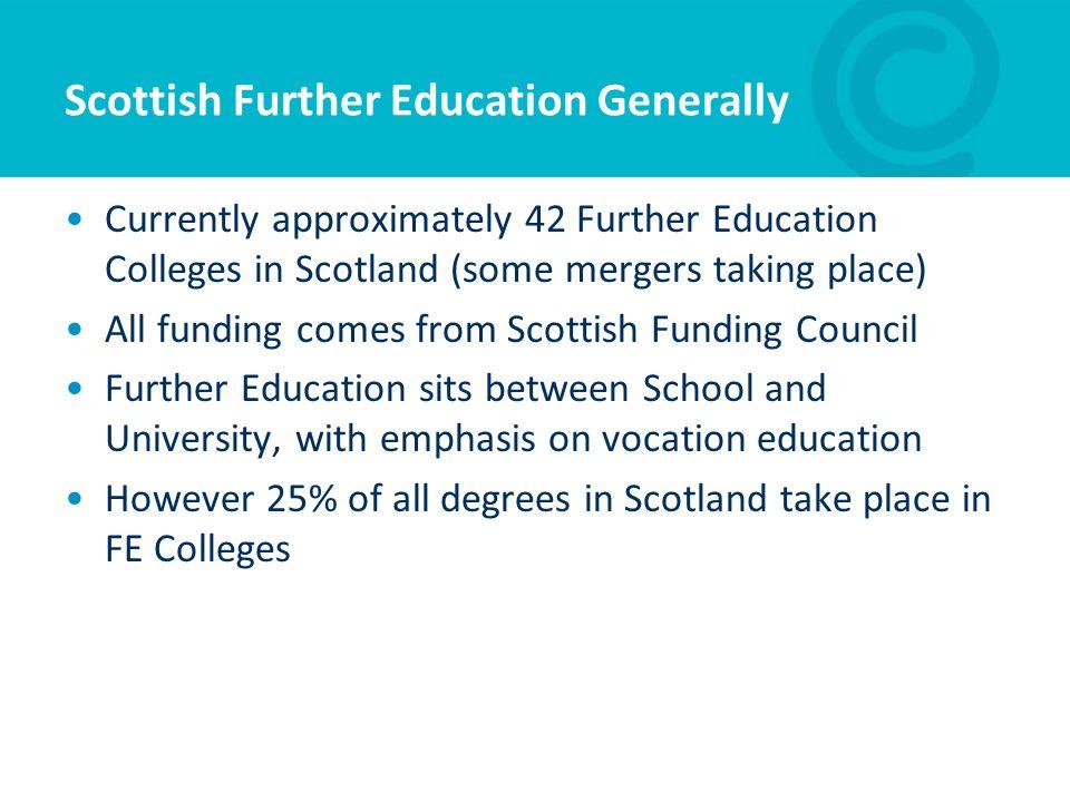 Scottish Further Education Generally