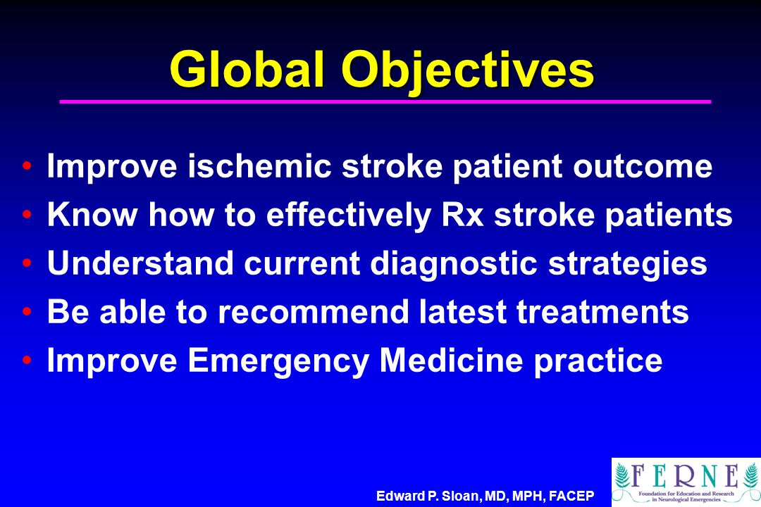 Global Objectives Improve ischemic stroke patient outcome