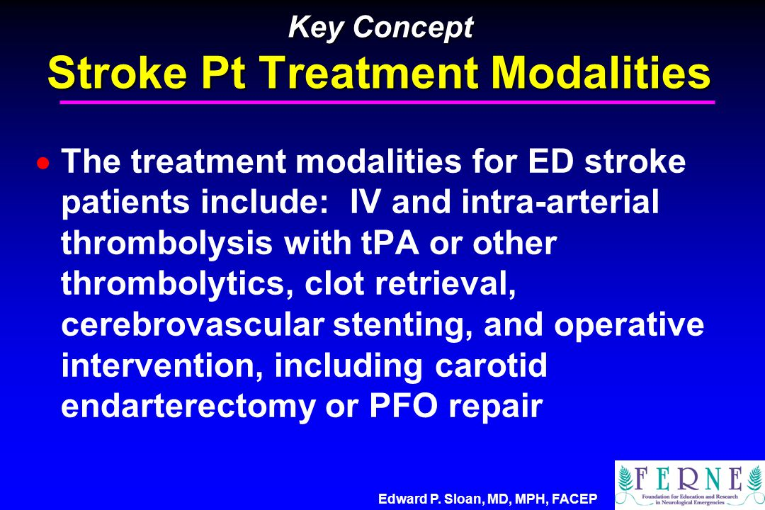 Key Concept Stroke Pt Treatment Modalities