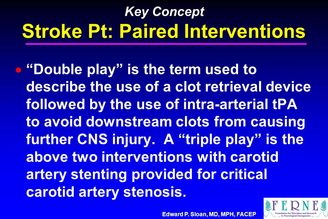 Key Concept Stroke Pt: Paired Interventions