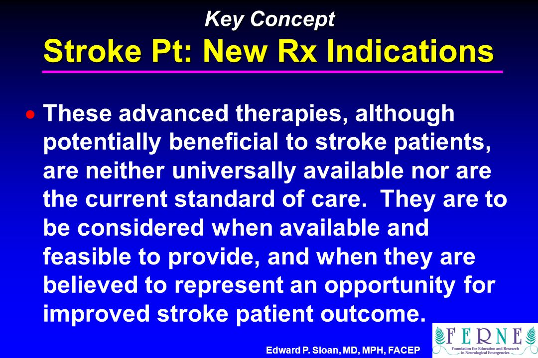Key Concept Stroke Pt: New Rx Indications
