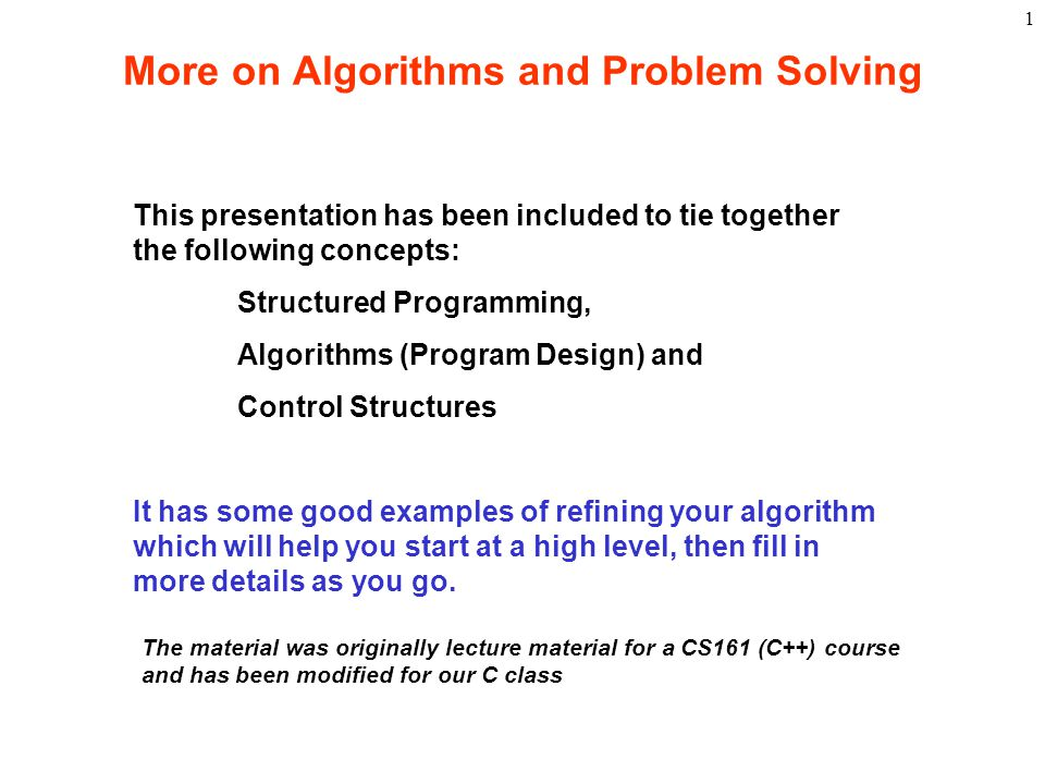 More on Algorithms and Problem Solving