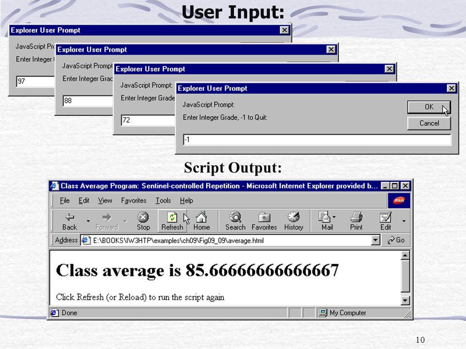 User Input: Script Output:
