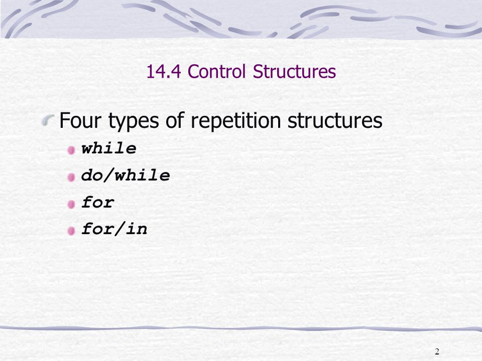 Four types of repetition structures