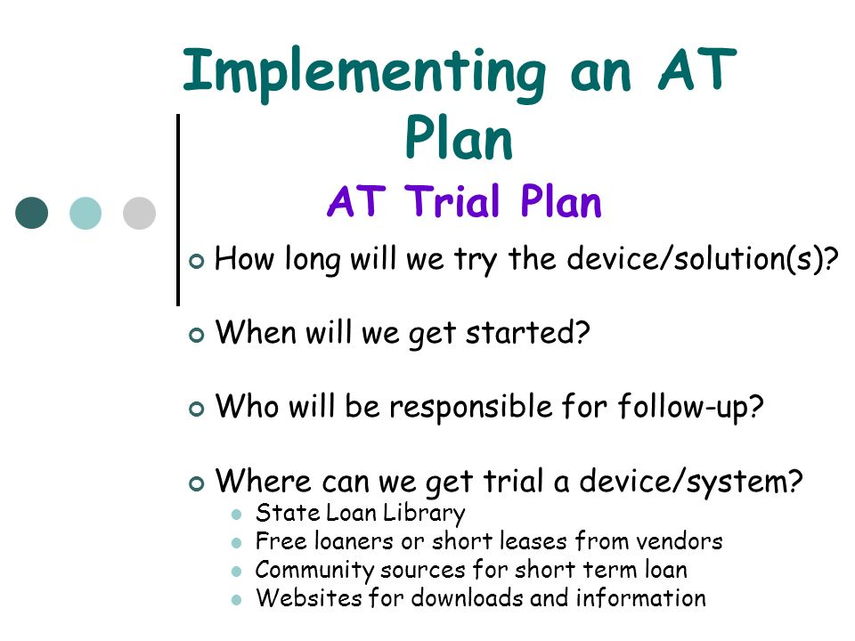 Implementing an AT Plan
