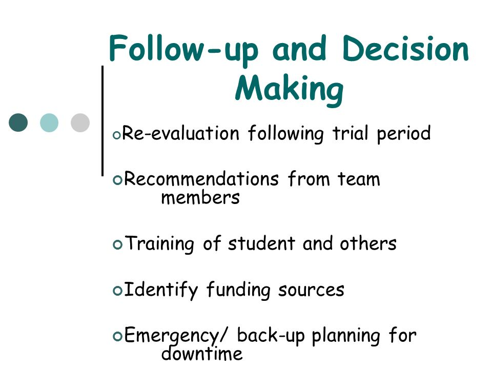Follow-up and Decision Making