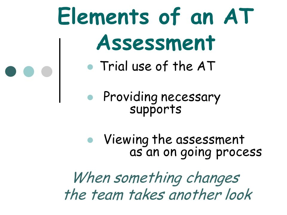 Elements of an AT Assessment