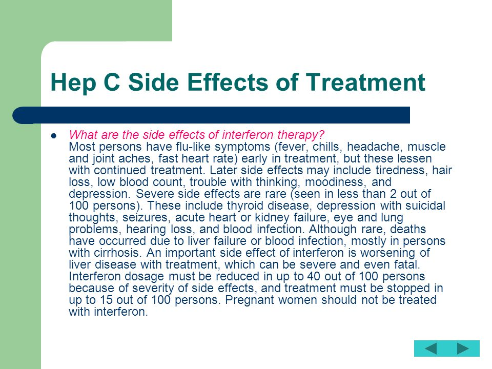 Hep C Side Effects of Treatment