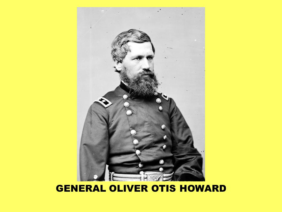 GENERAL OLIVER OTIS HOWARD