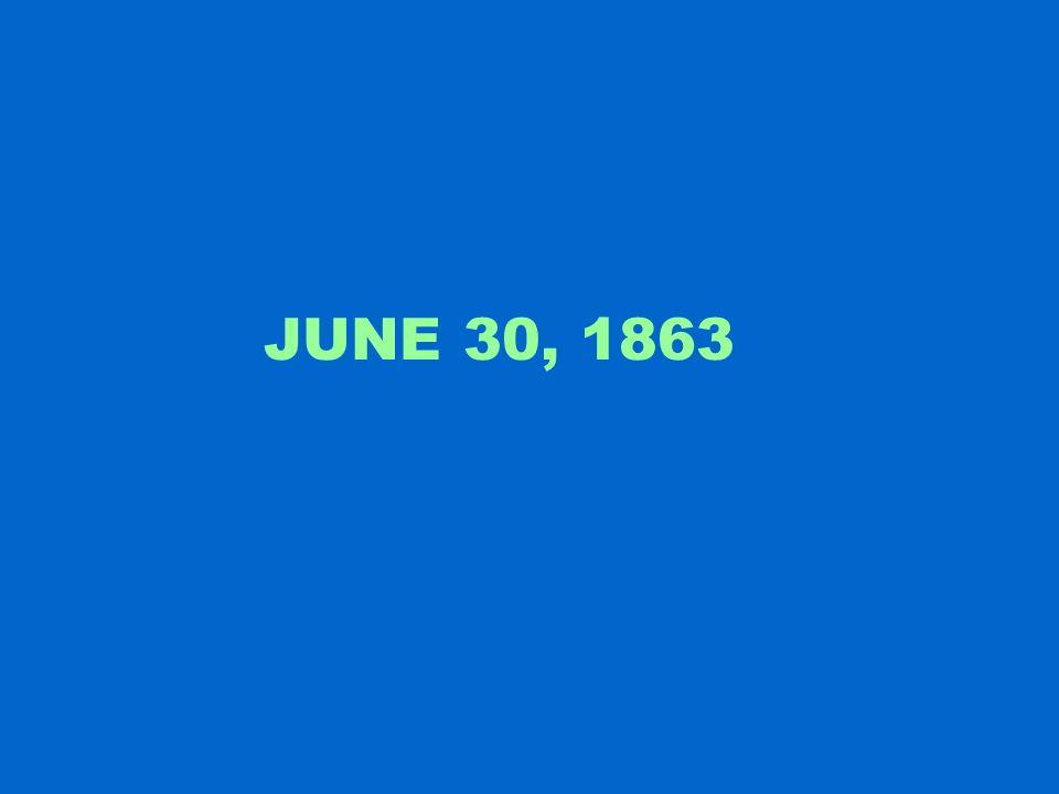 JUNE 30, 1863