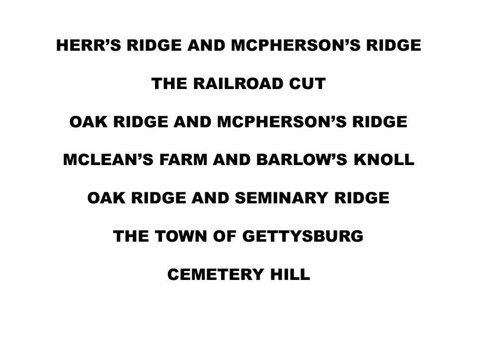 HERR'S RIDGE AND MCPHERSON'S RIDGE THE RAILROAD CUT