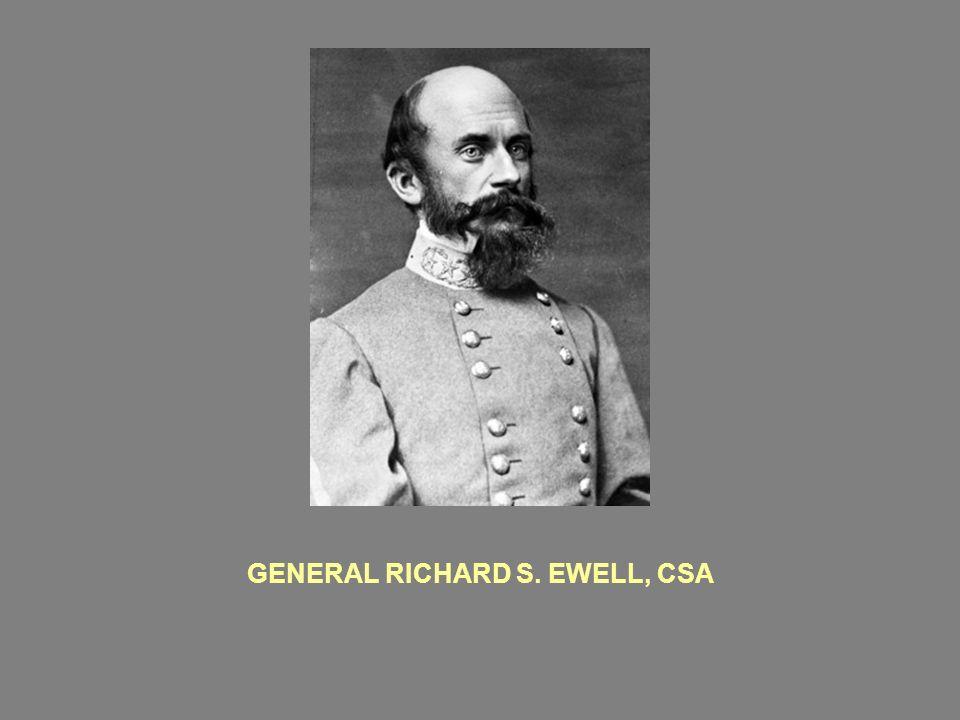 GENERAL RICHARD S. EWELL, CSA