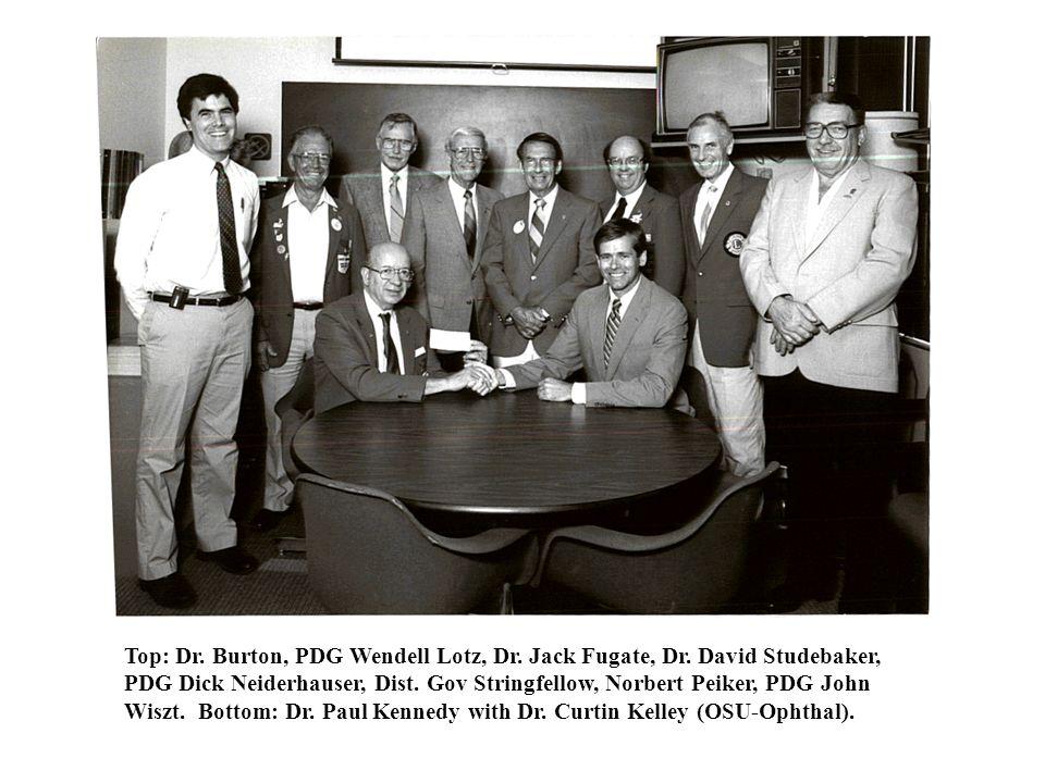 Top: Dr. Burton, PDG Wendell Lotz, Dr. Jack Fugate, Dr