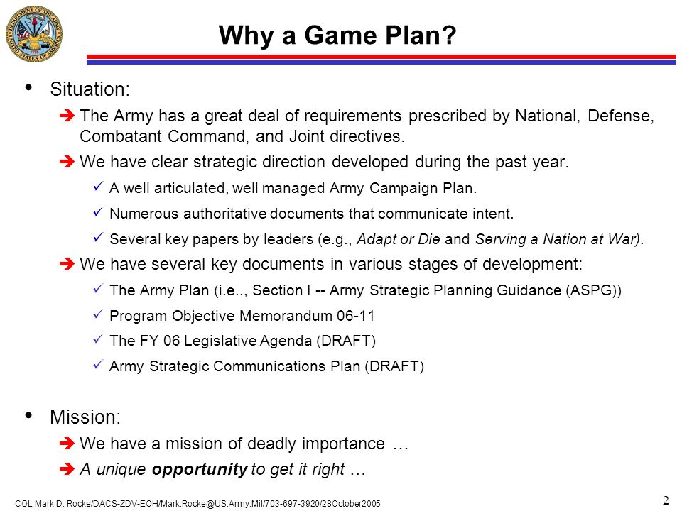 Why a Game Plan Situation: Mission: