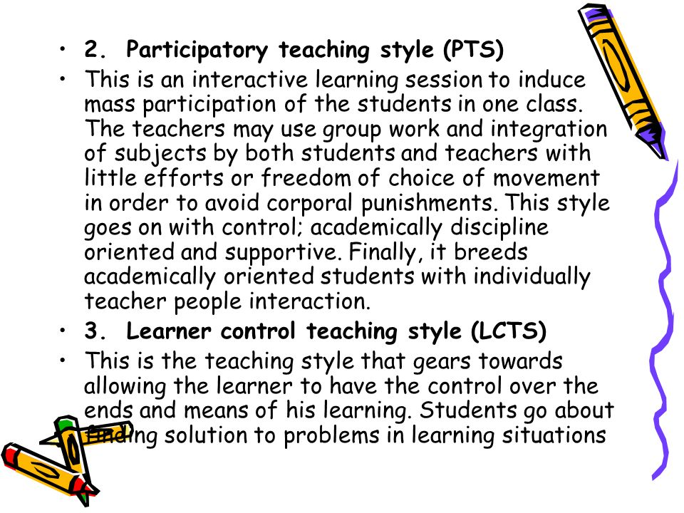 2. Participatory teaching style (PTS)