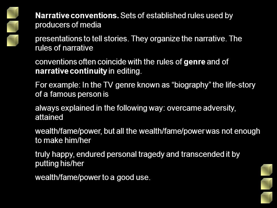 Narrative conventions