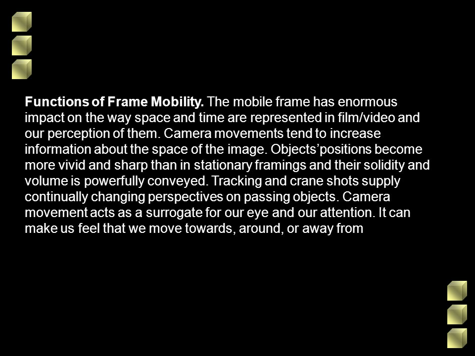 Functions of Frame Mobility