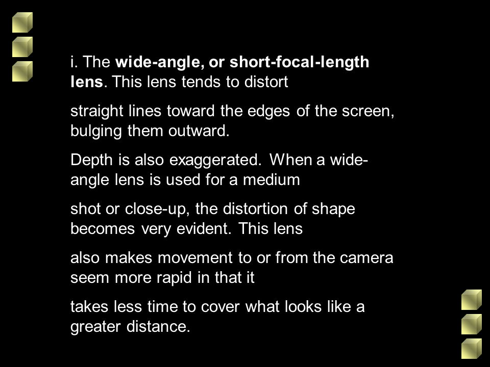 i. The wide-angle, or short-focal-length lens