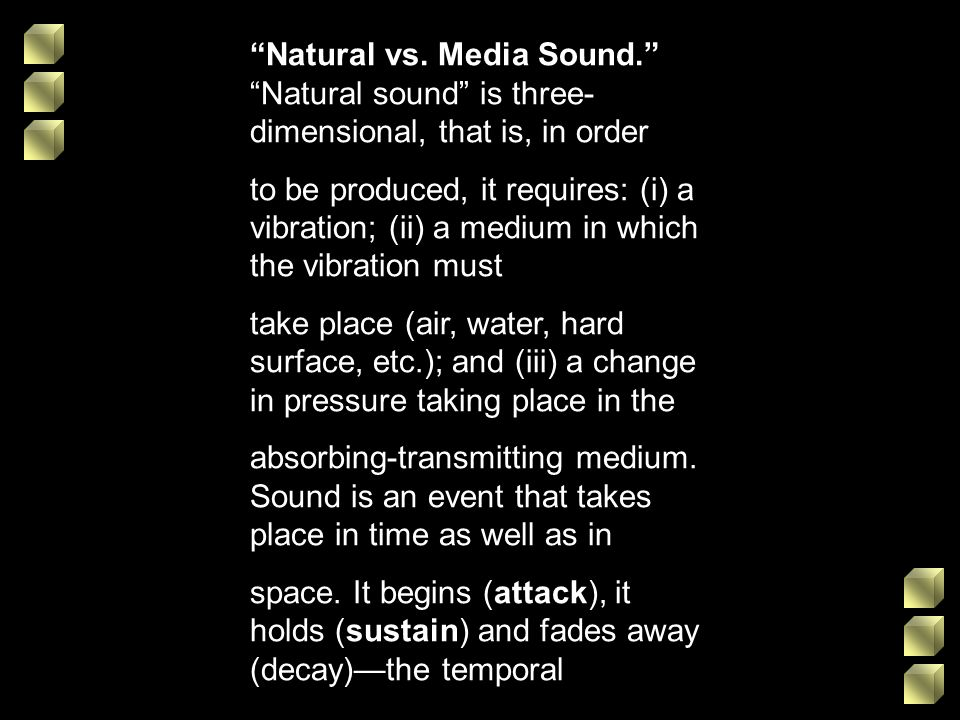 Natural vs. Media Sound